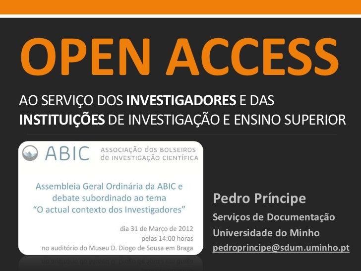 OPEN ACCESS: ao serviço dos investigadores e das instituições de investigação e ensino superior