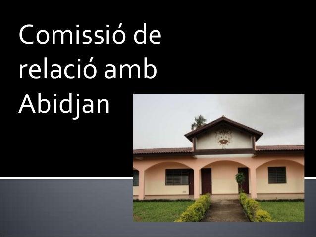 Comissió derelació ambAbidjan