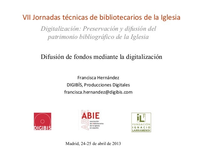 Difusión de fondos mediante la digitalización, por Francisca Hernández Carrascal