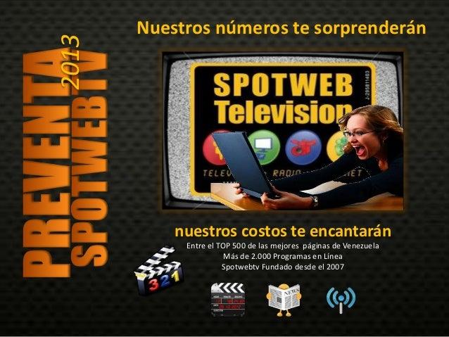Abierta la preventa de SPOTWEBTV