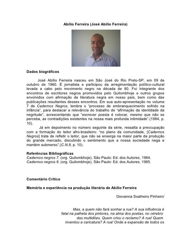 Abílio Ferreira (José Abílio Ferreira)     Dados biográficos         José Abílio Ferreira nasceu em São José do Rio Preto-...