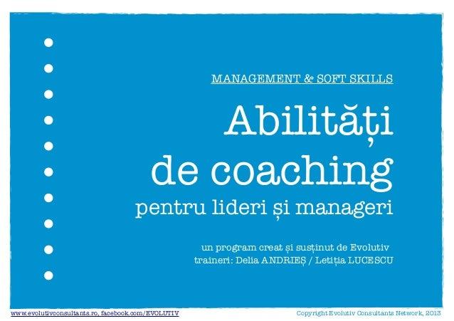 Abilitati de coaching pentru lideri si manageri (Evolutiv)