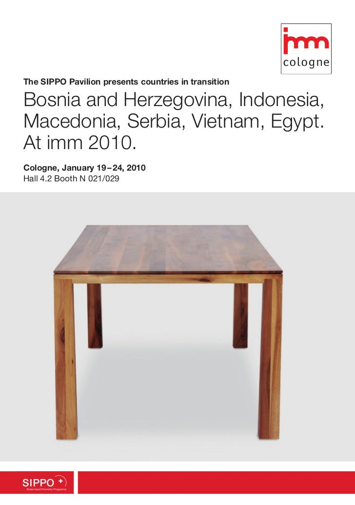 The SIPPO Pavilion presents countries in transitionBosnia and Herzegovina, Indonesia,Macedonia, Serbia, Vietnam, Egypt.At ...