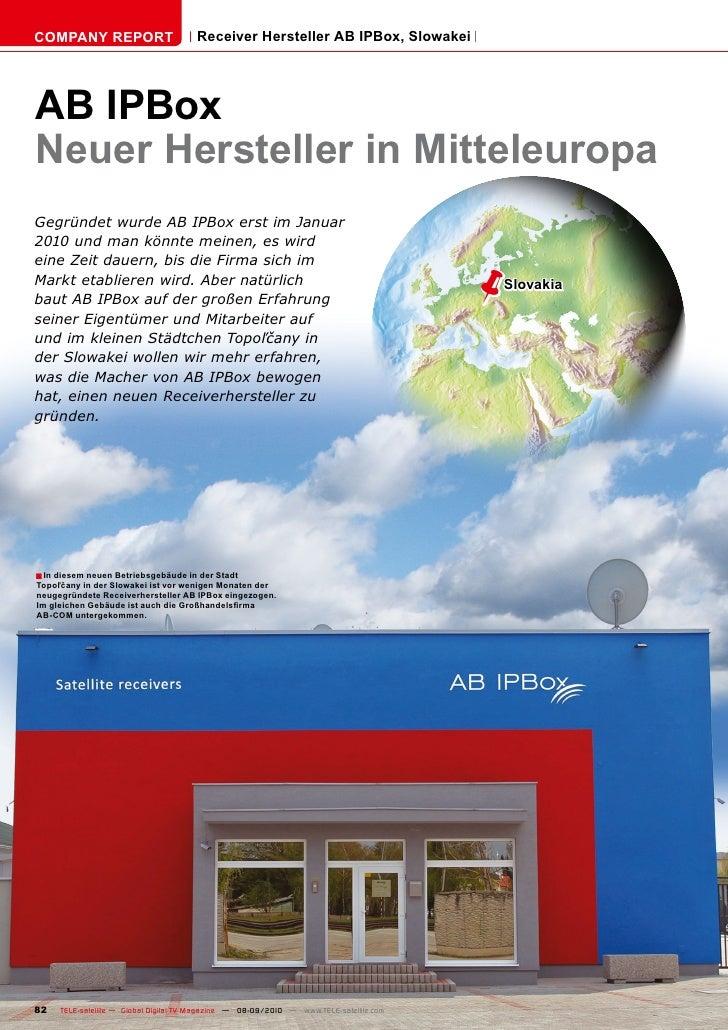 COMPANY REPORT                         Receiver Hersteller AB IPBox, Slowakei     AB IPBox Neuer Hersteller in Mitteleurop...