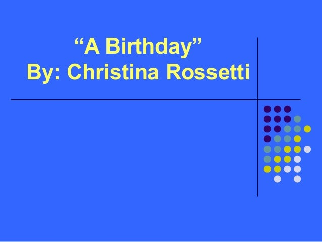 a birthday by christina rossetti analysis pdf
