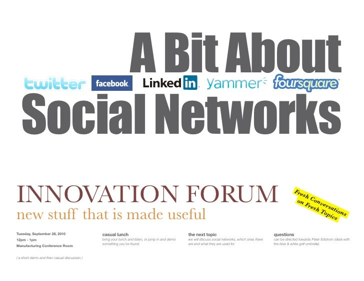A Bit About    Social Networks INNOVATION FORUM                                                                           ...