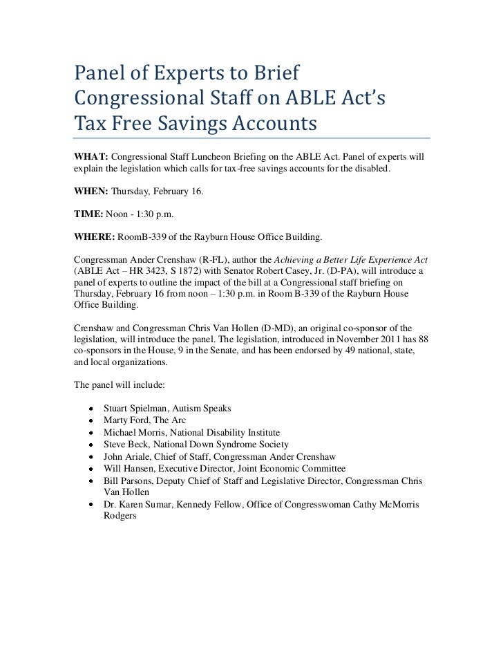 Panel of Experts to BriefCongressional Staff on ABLE Act'sTax Free Savings AccountsWHAT: Congressional Staff Luncheon Brie...
