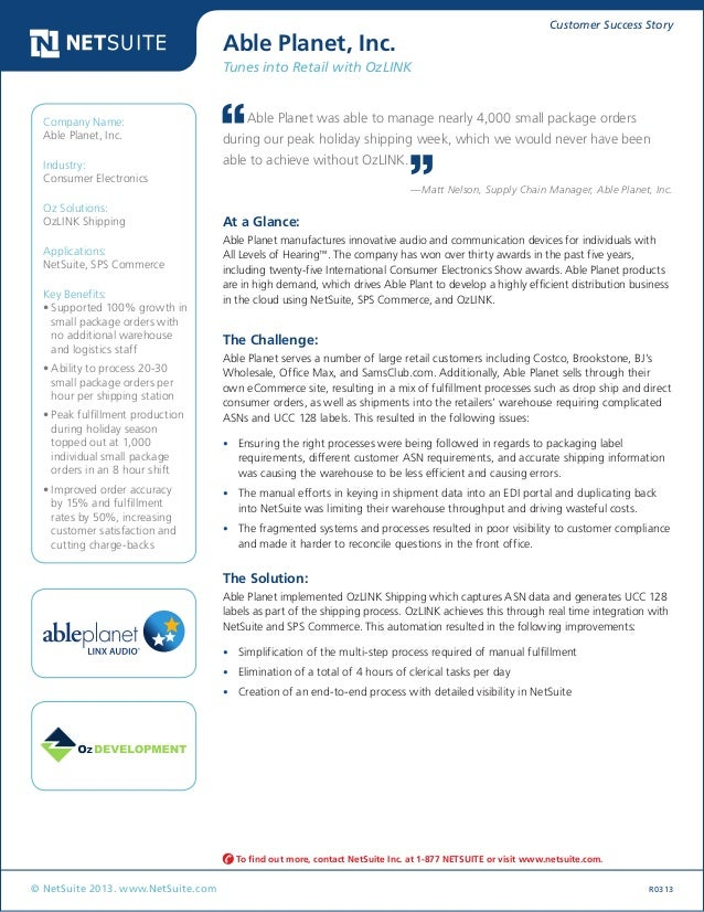 Customer Success Story © NetSuite 2013. www.NetSuite.com R0313 Able Planet, Inc. Tunes into Retail with OzLINK At a Glance...