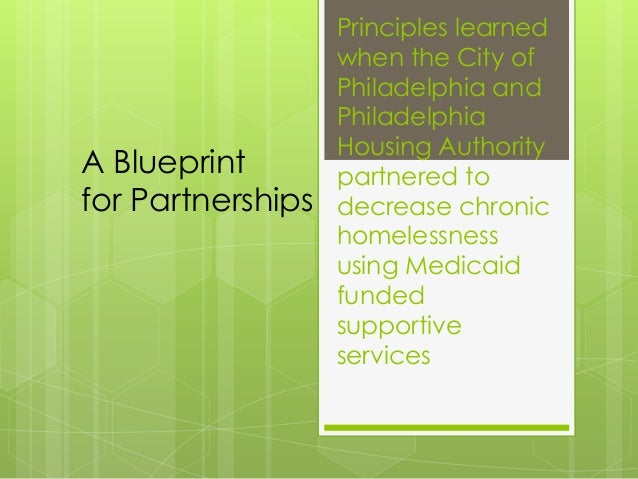 A Blueprint for Partnerships: Philadelphia Housing Authority and Medicaid funded Supportive Services: CSH Conference 2013