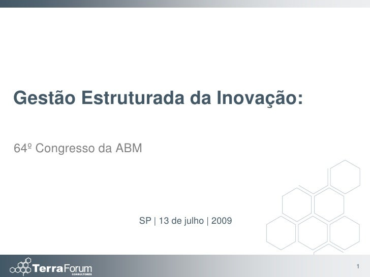 Gestão Estruturada da Inovação - congresso ABM