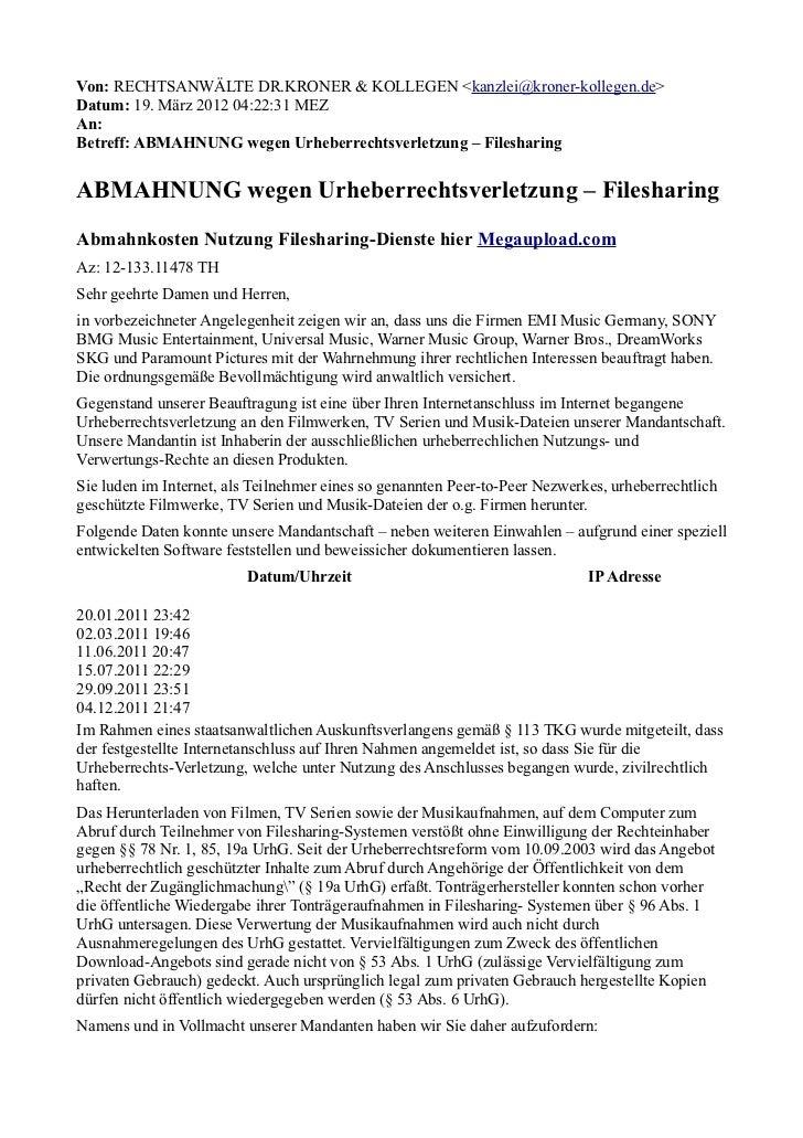 Von: RECHTSANWÄLTE DR.KRONER & KOLLEGEN <kanzlei@kroner-kollegen.de>Datum: 19. März 2012 04:22:31 MEZAn:Betreff: ABMAHNUNG...