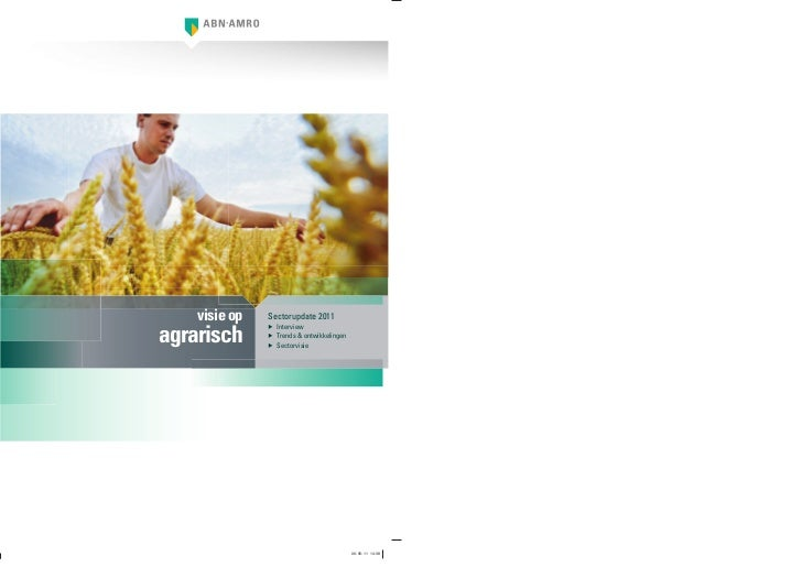 visie op   Sectorupdate 2011agrarisch               ▶ Interview               ▶ Trends & ontwikkelingen               ▶ Se...