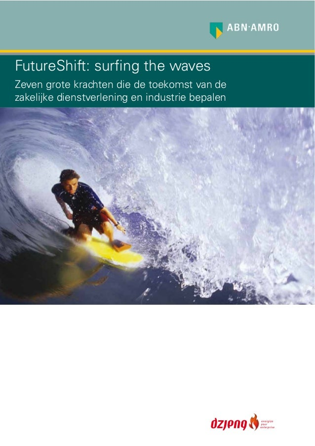 ABN AMRO FutureShift: surfing the waves, juni 2009