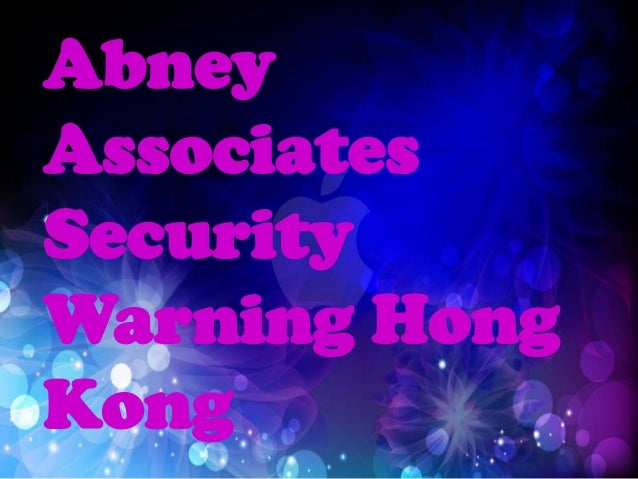 AbneyAssociatesSecurityWarning HongKong