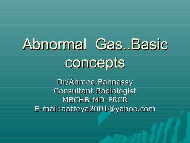 Abnormal gas