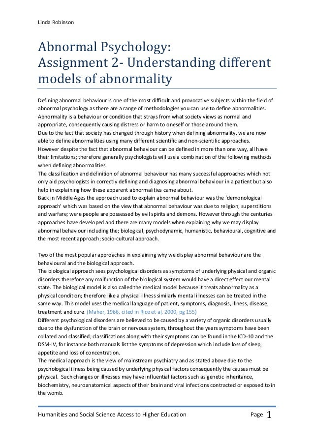 the biological models of abnormality Abnormal psychology psych 40111 models of psychopathology the biological paradigm (medical model) processes result in abnormal behavior biological.