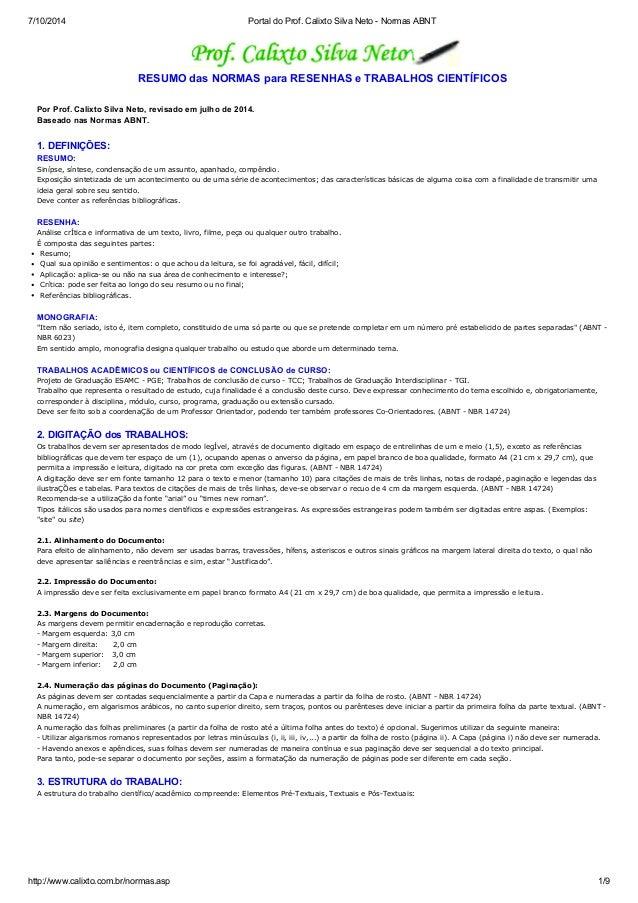 7/10/2014 Portal do Prof. Calixto Silva Neto - Normas ABNT  RESUMO das NORMAS para RESENHAS e TRABALHOS CIENTÍFICOS  Por P...