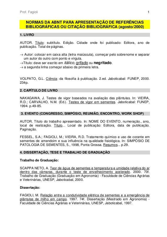 Prof. Fagioli                                                                   1    NORMAS DA ABNT PARA APRESENTAÇÃO DE R...