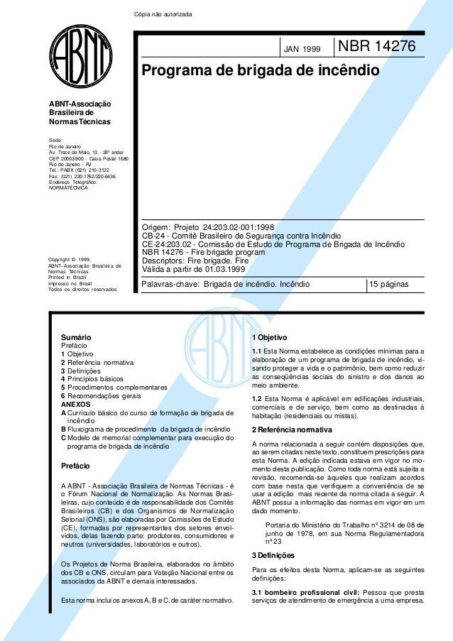 Cópia não autorizada  JAN 1999  NBR 14276  Programa de brigada de incêndio ABNT-Associação Brasileira de Normas Técnicas S...