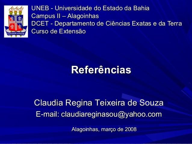 UNEB - Universidade do Estado da BahiaUNEB - Universidade do Estado da Bahia Campus II – AlagoinhasCampus II – Alagoinhas ...