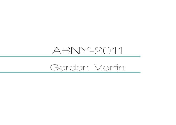 ABNY-2011Gordon Martin