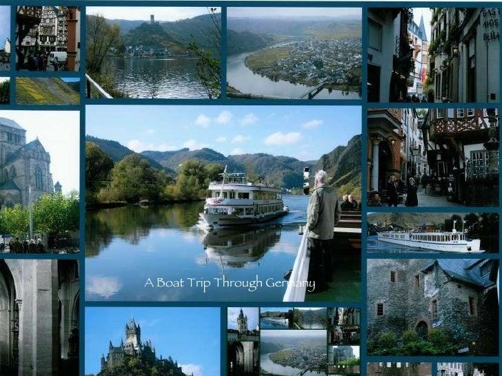 A Boat Trip Through Germany