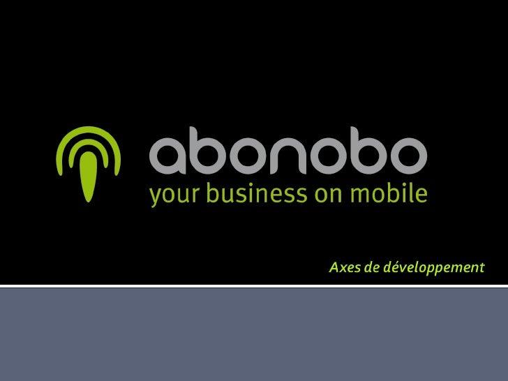     Abonobo est une entreprise spécialisée dans le développement de      solutions sur mobile      Elle fournit des pres...
