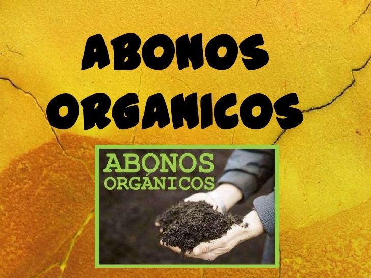 Abonos organicos.