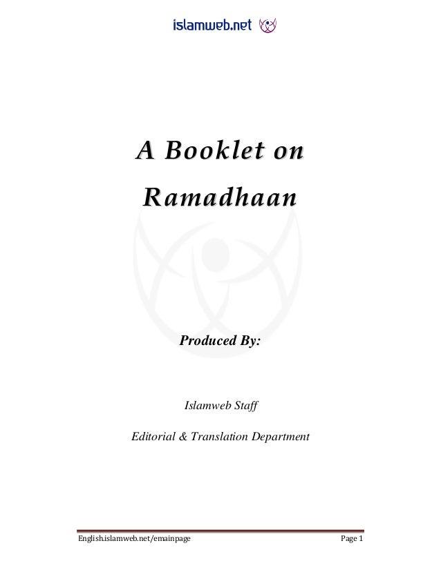 English.islamweb.net/emainpage Page 1 AA BBooookklleett oonn RRaammaaddhhaaaann Produced By: Islamweb Staff Editorial & Tr...