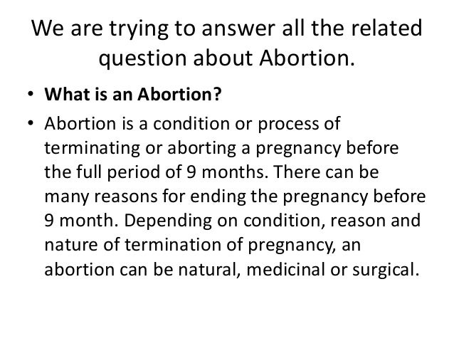 Abortion question..............?