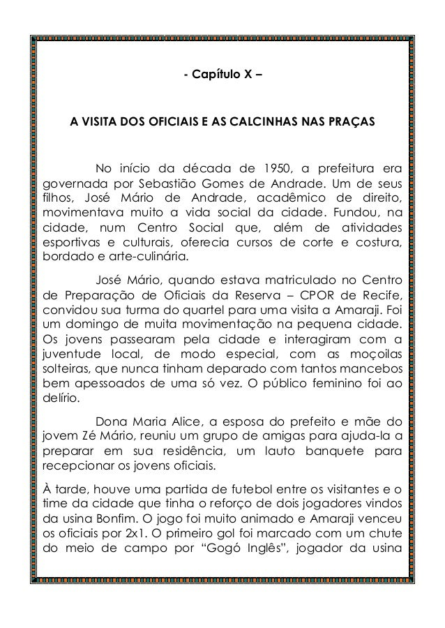 - Capítulo X –    A VISITA DOS OFICIAIS E AS CALCINHAS NAS PRAÇAS          No início da década de 1950, a prefeitura erago...