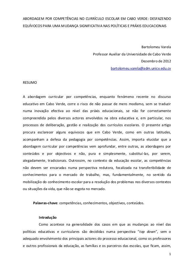 1ABORDAGEM POR COMPETÊNCIAS NO CURRÍCULO ESCOLAR EM CABO VERDE: DESFAZENDOEQUÍVOCOS PARA UMA MUDANÇA SIGNIFICATIVA NAS POL...