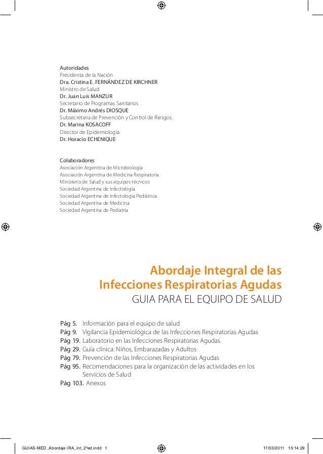 Autoridades                Presidenta de la Nación                Dra. Cristina E. FERNÁNDEZ DE KIRCHNER                Mi...