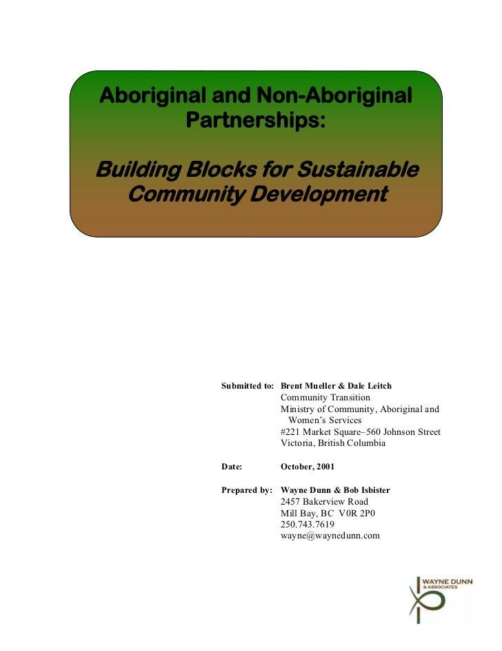 Aboriginal and Non-Aboriginal Partnerships: Building Blocks for Sustainable Community Development