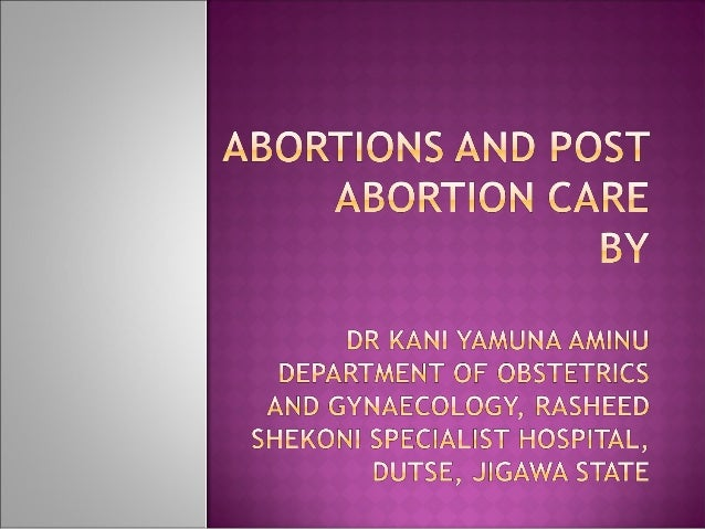 Abortions and Post Abortion Care