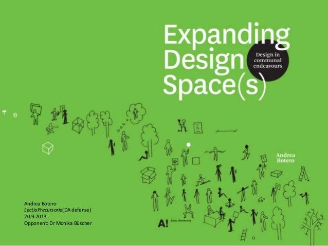 Expanding Design Space(s) - Lectio (Doctoral defense)