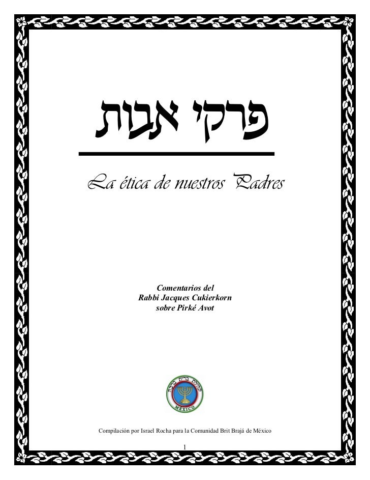 zea` iwxtLa ética de nuestros Padres                    Comentarios del                Rabbi Jacques Cukierkorn           ...