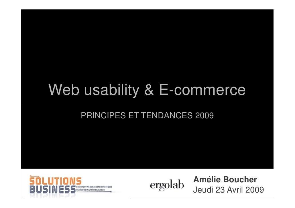 Web usability & E-commerce                      PRINCIPES ET TENDANCES 2009                                               ...