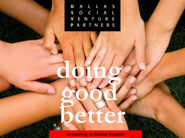 doing  good  better Investing in Social Impact