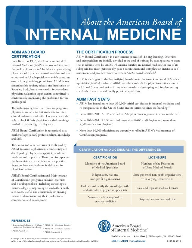 About the American Board of                    INTERNAL MEDICINEABIM AND BOARD                                            ...