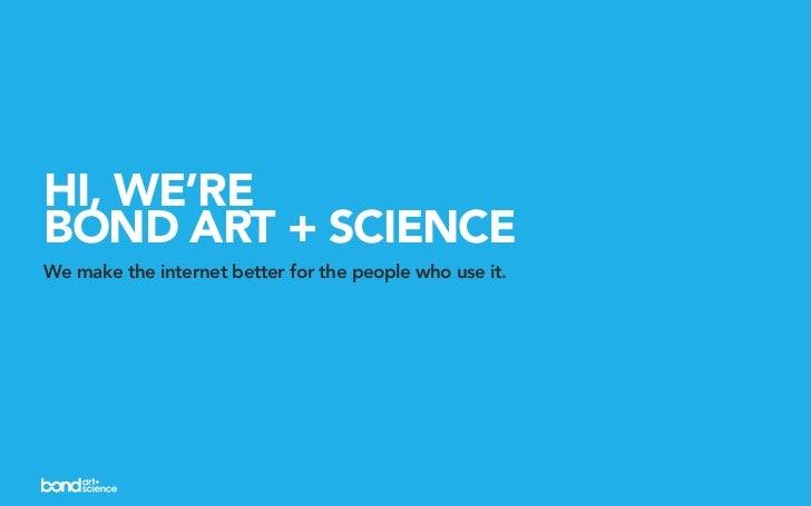Bond Art + Science Capabilities and Case Studies