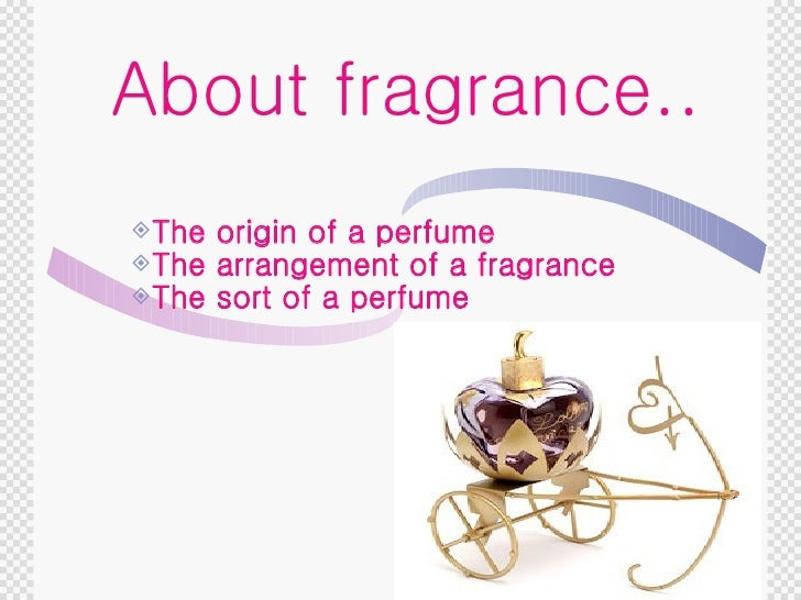 About Perfume Conversation Homework