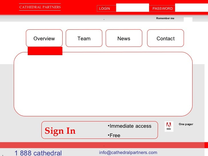 . . . CATHEDRAL PARTNERS . LOGIN  PASSWORD Remember me 1 888 cathedral  info@cathedralpartners.com  Overview Team News Con...