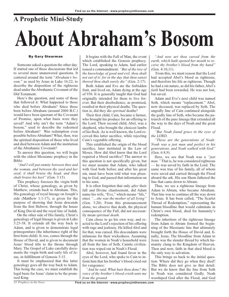Find us on the Internet - www.prophecyinthenews.com   A Prophetic Mini-Study   About Abraham's Bosom            By Gary St...