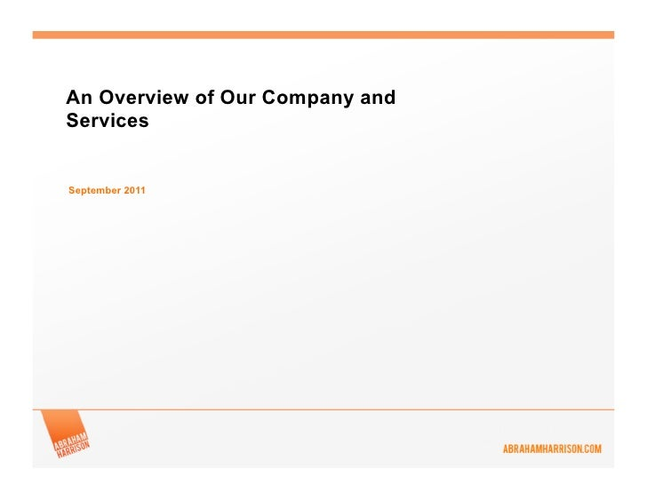 An Overview of Our Company andServicesSeptember 2011