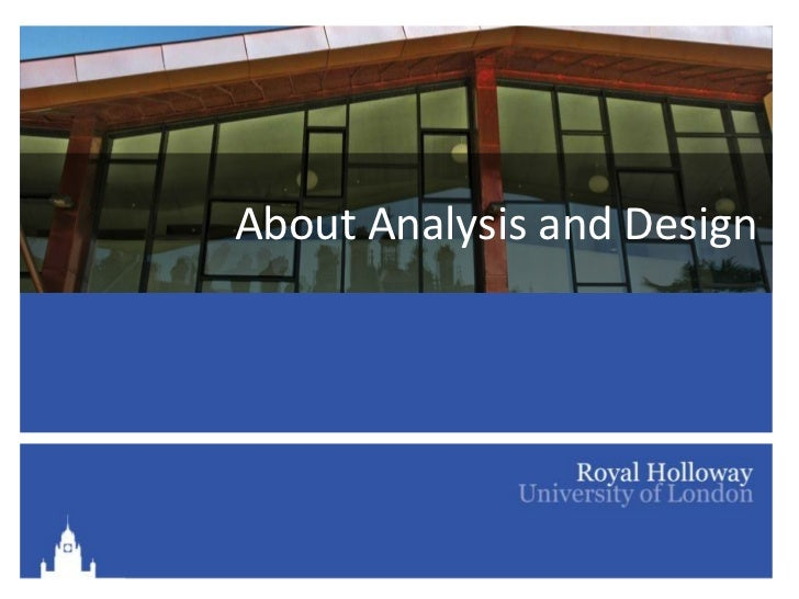 About Analysis and Design
