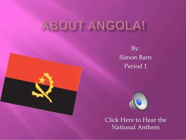 By:     Simon Barn       Period 1Click Here to Hear the  National Anthem