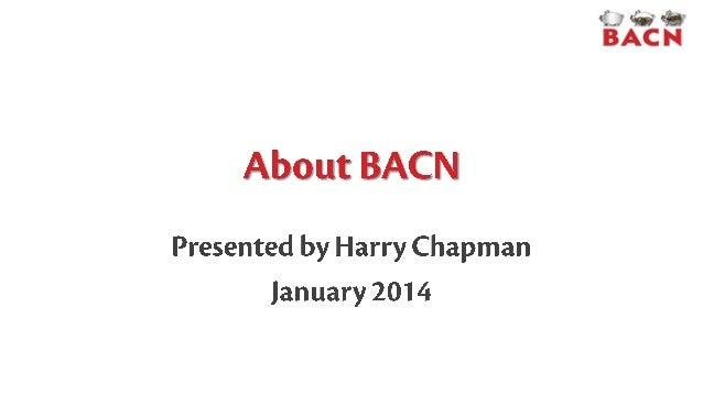 January 24, 2014 BACN www.bacnetwork.com