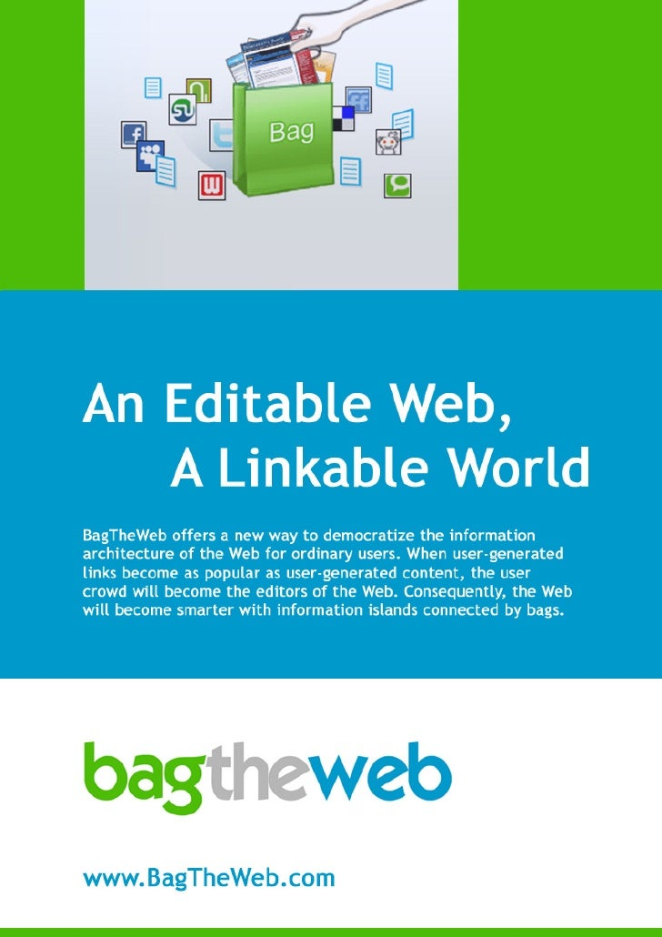 An Editable Web, a Linkable World  Part I: A web connector to link information islands         BagTheWeb offers a new way ...