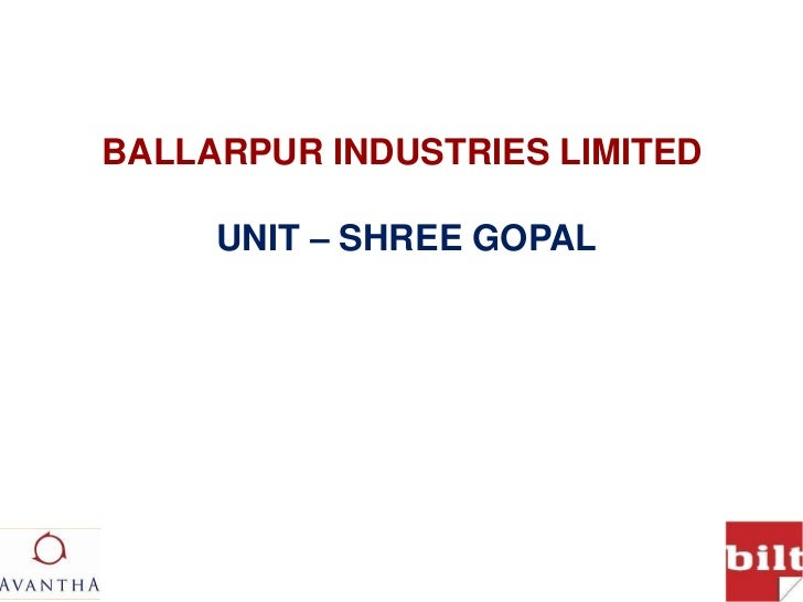 About ballarpur industries limited